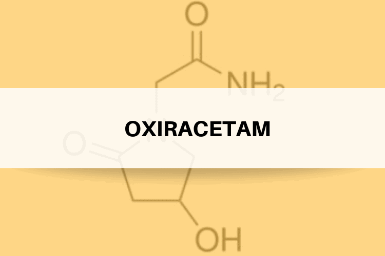 Oxiracetam Review - What Are Its Side Effects, Dosage